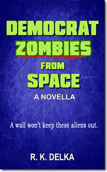 Democrat Zombies from Space