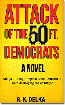 Attack of the 50 Ft. Democrats